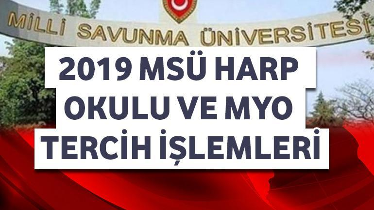 2019 MSÜ Harp Okulu ve MYO Tercih İşlemleri