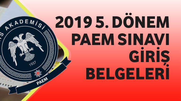2019 5. Dönem PAEM Sınavı Giriş Belgeleri