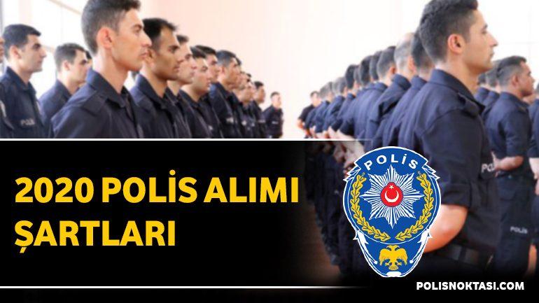 2020 Polis Alımı Şartları