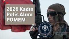 2020 – Kadın Polis Alımı(POMEM)