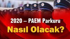 2020 – PAEM Parkuru Nasıl Olacak?