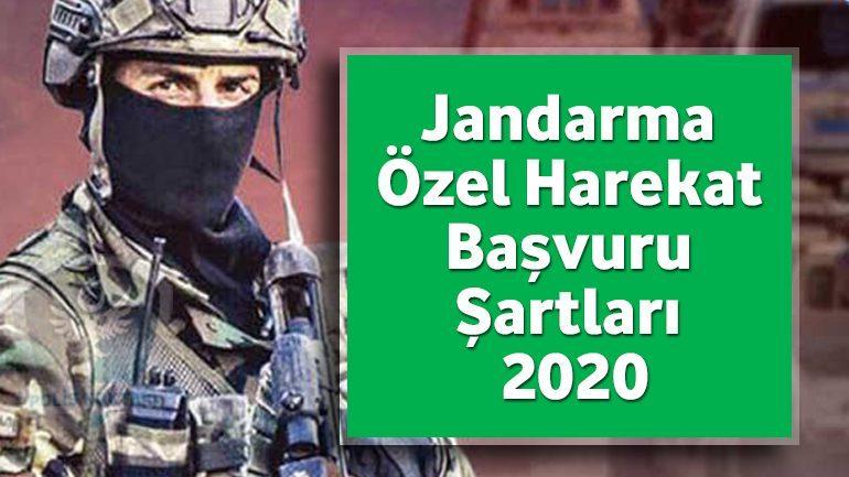 Jandarma Özel Harekat Başvuru Şartları 2020