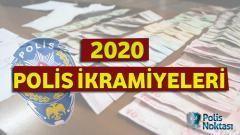 2020 – Polis İkramiyeleri