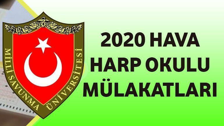 2020 Hava Harp Okulu Mülakatları