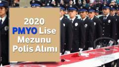 2020 – PMYO Lise Mezunu Polis Alımı