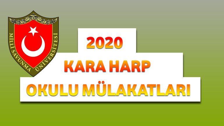 2020 – Kara Harp Okulu Mülakatları