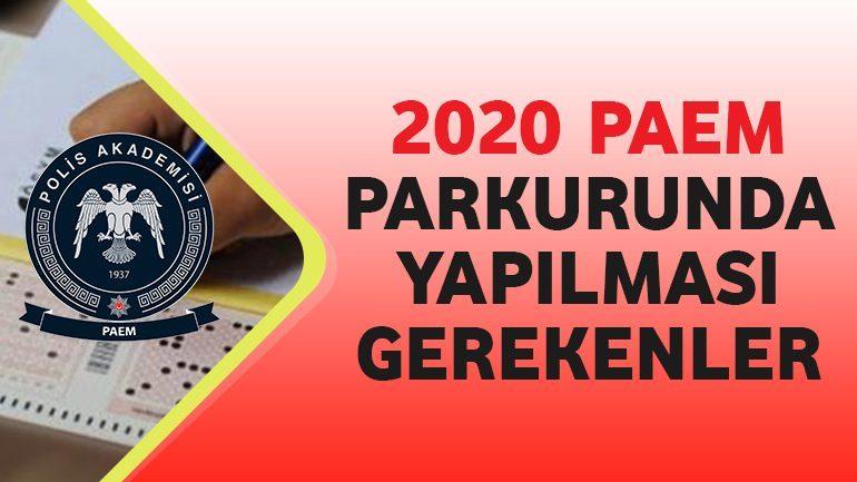 2020 – PAEM Parkurunda Yapılması Gerekenler