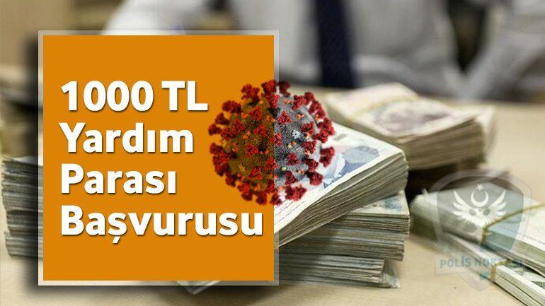 1000 TL Yardım Parası Başvurusu