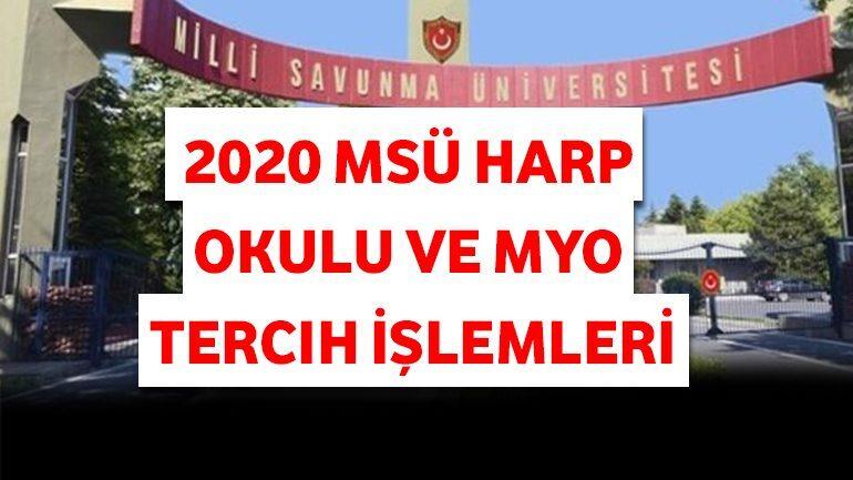 2021 MSÜ Harp Okulu ve MYO Tercih İşlemleri